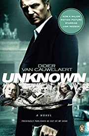 Unknown: A Novel por Didier Van Cauwelaert