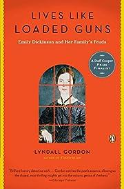 Lives Like Loaded Guns: Emily Dickinson and…