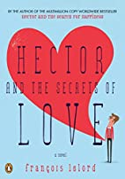 Hector and the Secrets of Love by…
