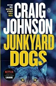 Junkyard Dogs: A Longmire Mystery –…