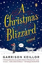 A Christmas Blizzard – tekijä: Garrison…