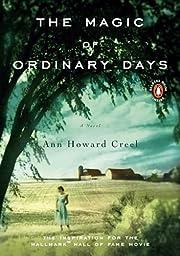 The Magic of Ordinary Days: A Novel af Ann…