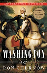 Washington: A Life af Ron Chernow