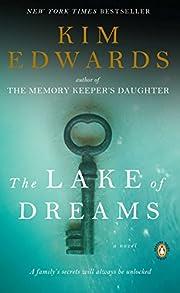 The Lake of Dreams af Kim Edwards