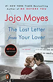 The Last Letter from Your Lover: A Novel de…