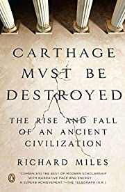 Carthage Must Be Destroyed: The Rise and…