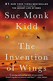 The Invention of Wings por Sue Monk Kidd