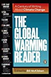 Global warming reader : a century of writing about climate change / edited with an introduction by Bill McKibben
