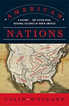 American Nations: A History of the Eleven…