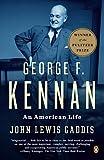 George F. Kennan : an American life / John Lewis Gaddis