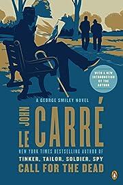 Call for the Dead: A George Smiley Novel por…
