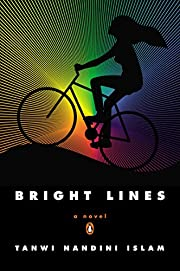Bright Lines: A Novel de Tanwi Nandini Islam