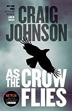 As the Crow Flies: A Walt Longmire Mystery…