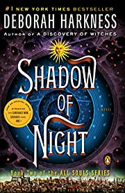 Shadow of Night (All Souls Trilogy, Bk 2)…