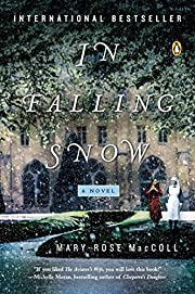 In Falling Snow: A Novel – tekijä:…