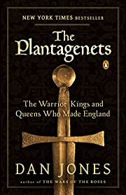 The Plantagenets: The Warrior Kings and…