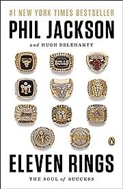 Eleven Rings: The Soul of Success de Phil…