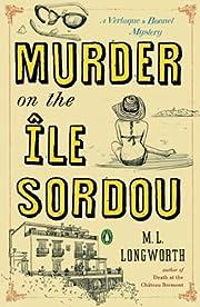 Murder on the Ile Sordou (A Provençal…
