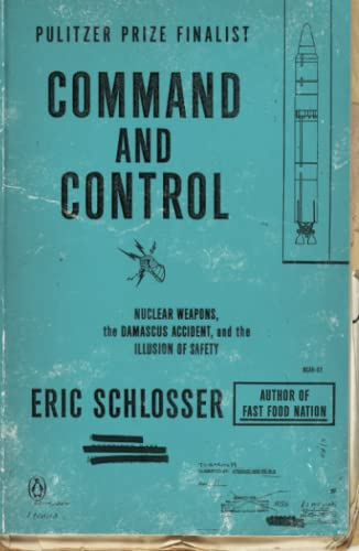 Command and Control, by Schlosser, E.