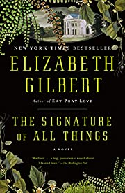 The Signature of All Things: A Novel –…