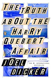 The Truth About the Harry Quebert Affair: A…