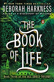 The Book of Life: A Novel (All Souls Series)…