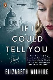 If I Could Tell You: A Novel af Elizabeth…