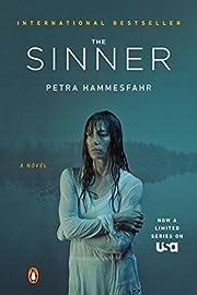 The Sinner (TV Tie-In): A Novel de Petra…