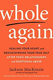 Whole Again: Healing Your Heart and…