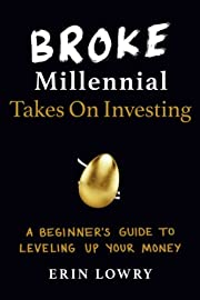 Broke Millennial Takes On Investing: A…
