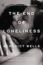 The End of Loneliness: A Novel de Benedict…