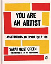 You Are an Artist: Assignments to Spark…