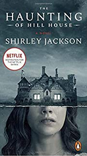 The Haunting of Hill House: A Novel by…