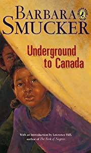 Underground To Canada por Barbara Smucker