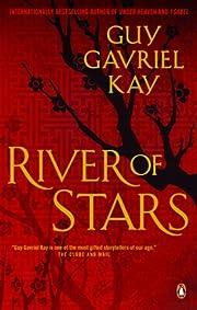 River of stars av Guy Gavriel Kay