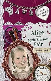 Alice and the Apple Blossom Fair por Davina…
