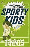 Tennis / Felice Arena ; illustrated by Tom Jellett