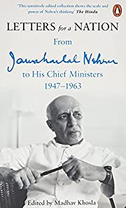 Letters for a Nation: From Jawaharlal Nehru…