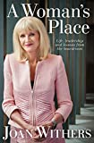 A woman's place : life, leadership and lessons from the boardroom / Joan Withers with Jenni McManus