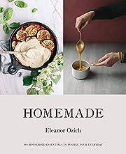 Homemade: 80 Household Essentials to Inspire…