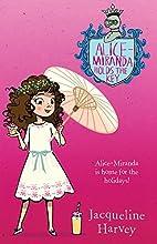 Alice-Miranda Holds the Key by Jacqueline…