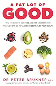 A Fat Lot of Good: How the Experts Got Food…