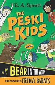 The Peski Kids 2: Bear in the Woods