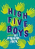 High five to the boys : a celebration of ace Australian men