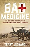 Bad medicine : a no-holds-barred account of life as an Australian SAS medic during the war in Afghanistan / Terry Ledgard