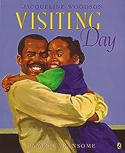 Visiting Day av Jacqueline Woodson