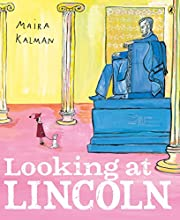 Looking at Lincoln de Maira Kalman
