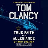 True faith and allegiance / by Mark Greaney