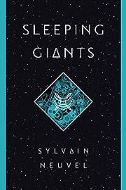 Sleeping giants de Sylvain Neuvel