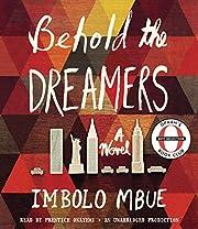 Behold the dreamers : a novel por Imbolo…